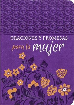 Oraciones y Promesas para la Mujer (Imitación Piel) [Libro]