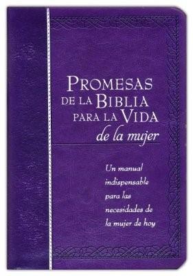 Promesas De La Biblia Para La Vida De La Mujer (Imitación Piel) [Libro]