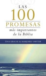 100 PROMESAS MAS IMPORTANTES DE LA BIBLIA (Rustica) [Libro]
