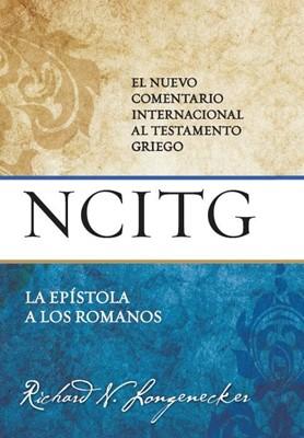NCITG - La Epístola a los Romanos (Tapa Dura) [Libro]