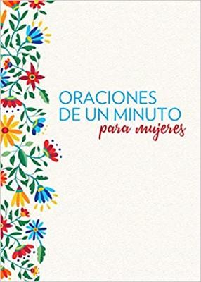 Oraciones De Un Minuto Para Mujeres (Rústica) [Libro]