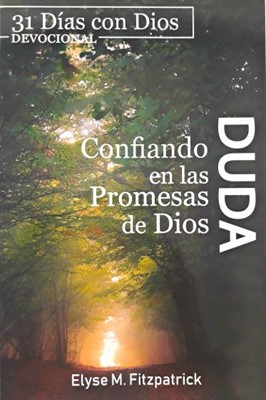 Duda Confiando En Las Promesas De Dios (Flexible Rústica) [Libro]