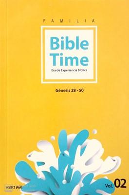 Tiempo en la Biblia Tomo 2- Génesis 28-50 [Biblia]