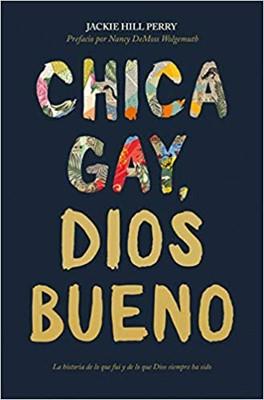 Chica gay, Dios bueno [Libro]