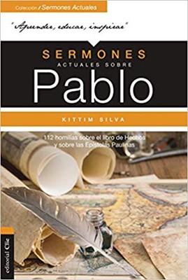 Sermones Actuales Sobre Pablo [Libro]