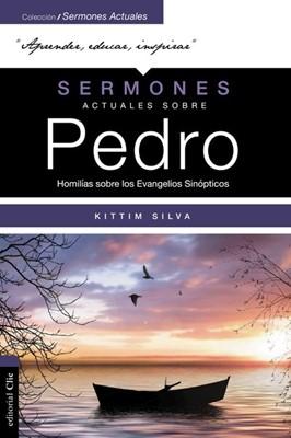 Sermones Actuales Sobre Pedro [Libro]