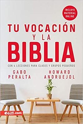 Tu Vocación y la Biblia [Libro]