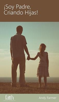 ¡Soy Padre, Criando Hijas!