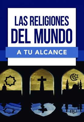 Las Religiones del Mundo a tu Alcance [Libro]