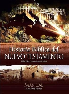 Historia Bíblica del Nuevo Testamento [Libro]