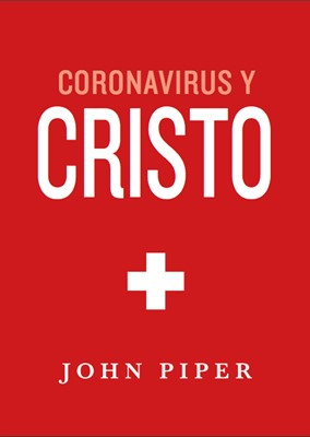 Coronavirus y Cristo [Libro]
