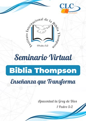 Seminario Virtual de la Biblia Thompson [Seminario Virtual]