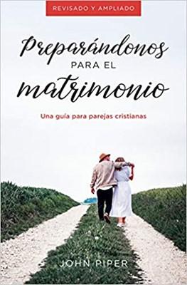 Preparandonos Para El Matrimonio