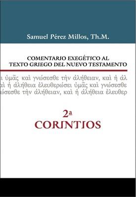 Comentario Exegetico-Griego NT: 2 De Corintios (Tapa Dura) [Libro]