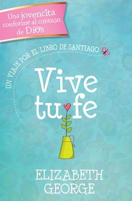 Vive tu Fe (Rústica) [Libro]