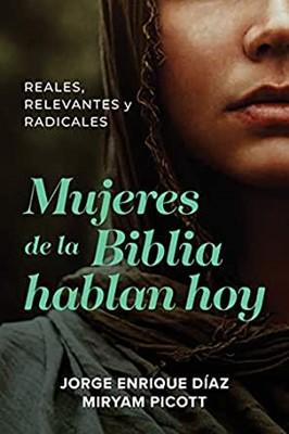 Mujeres de la Biblia hablan hoy (Rustico) [Libro]