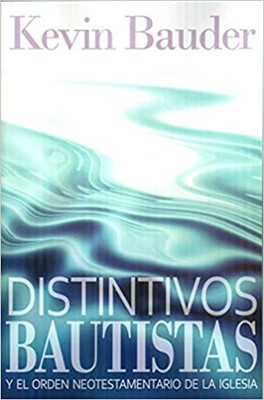 Distintivos Bautistas (Rustica) [Libro]
