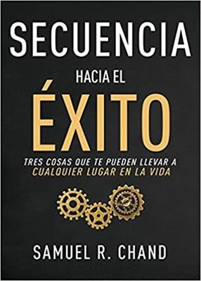 Secuencia Hacia el Éxito (Rustica) [Libro]