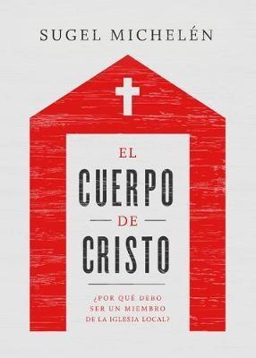 El Cuerpo de Cristo (Rústica) [Libro]
