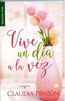 Vive un Día a la Vez (Rústica) [Libro Bolsillo]