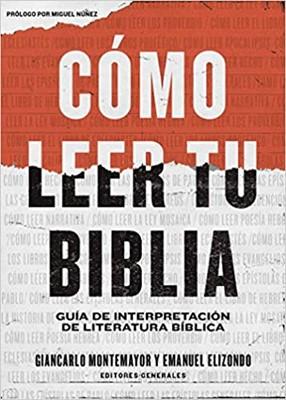 Cómo Leer Tu Biblia (Rústico) [Libro]