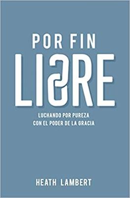 Por Fin Libre (Rústico) [Libro]
