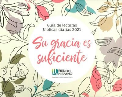 Guía de Lecturas Bíblicas 2021 (Rústica) [Calendario]