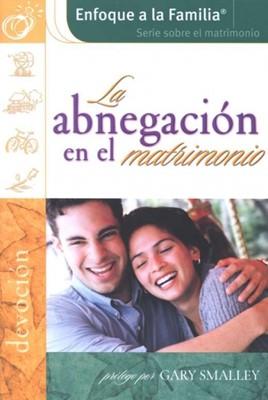 ABNEGACION EN EL MATRIMONIO (Rústica) [Libro]