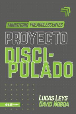 Proyecto Discipulado (Rústico) [Libro]