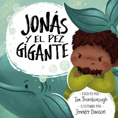Jonás y el Pez Gigante (Rústica) [Libro]