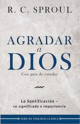 Agradar a Dios (Rustica) [Libro]