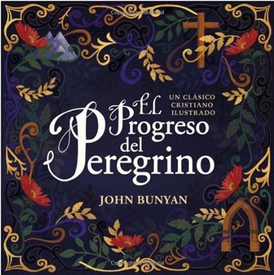 El Progreso Del Peregrino (tapa dura) [Libro]