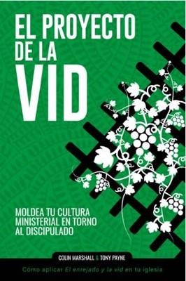 El Proyecto De La Vid (Rustica Blanda) [Libro]