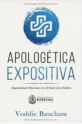 Apologética Expositiva (rustica blanda) [Libro]