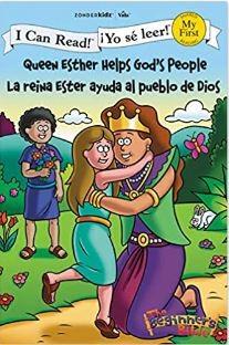 La Reina Eser Ayuda al Pueblo de Dios (rustica blanda) [Libro de Niños]