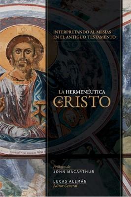 Herméutica de Cristo (Rustica) [Libro]