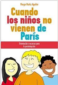Cuando los Niños no vienen de París (rustica blanda) [Libro]