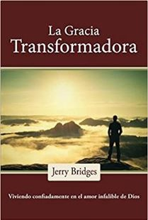 Gracia Transformadora (Rústica) [Libro]