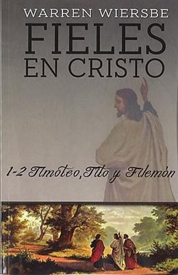 Fieles en Cristo (Rústica) [Libro]