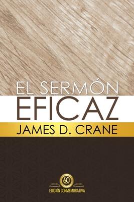 El Sermón Eficaz (Tapa Dura) [Libro]