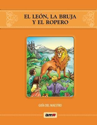 El León, la Bruja y el Ropero/Guía del Maestro (Rústica/Anillado) [Libro]