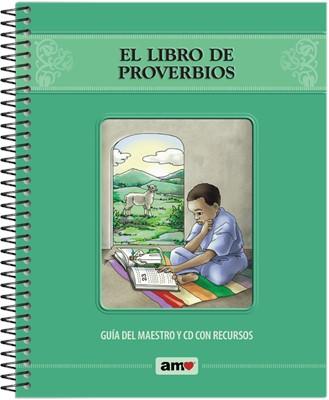 El Libro de Proverbios/Guía del Maestro (Rústica/Anillado) [Libro]