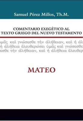 Comentario exegético al texto griego del Nuevo Testamento: Mateo (Tapa Dura) [Libro]
