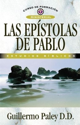 Epístolas de Pablo (Tapa suave rústica) [Libro]