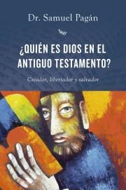 Quien Es Dios En El Antiguo Testamento (Tapa blanda) [Libro]