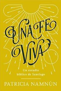 Una fe viva (Rustica Blanda) [Libro]