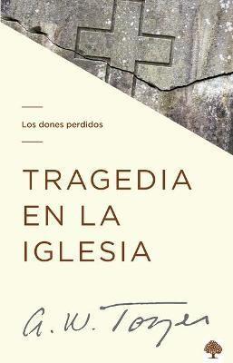 Tragedia En La Iglesia (rustica blanda) [Libro]
