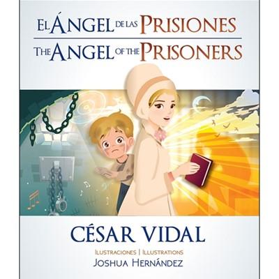 El ángel de las prisiones (rustica blanda) [Libro de Niños]