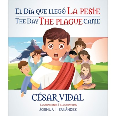 El día que llegó la peste (Rústica) [Libro de Niños]