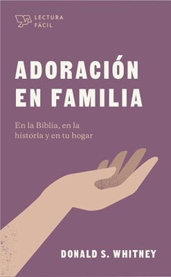 Adoración en familia (rustica blanda) [Libro]